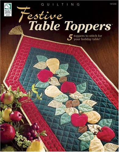 9781592170555: Festive Table Toppers
