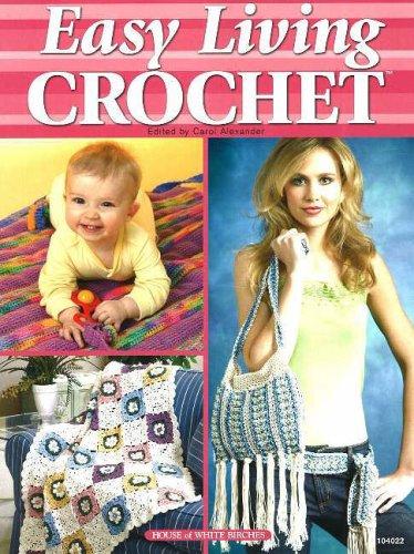 9781592170685: Easy Living Crochet