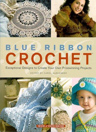 9781592170715: Blue Ribbon Crochet