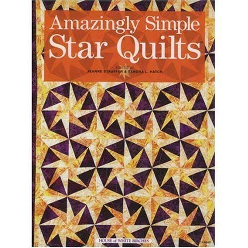 9781592170777: Amazingly Simple Star Quilts