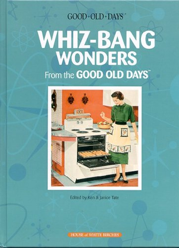 9781592170807: Whiz-Bang Wonders from the Good Old Days
