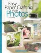 Easy Paper Crafting with Photos: Blizzard, Vicki