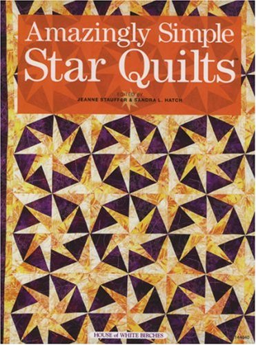 9781592171255: Amazingly Simple Star Quilts