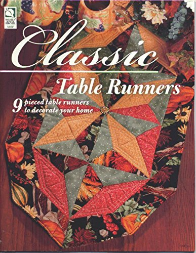 9781592171606: Classic Table Runners: 9 pieced Table Runners to Decorate Your Home