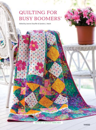 9781592171996: Quilting for Busy Boomers