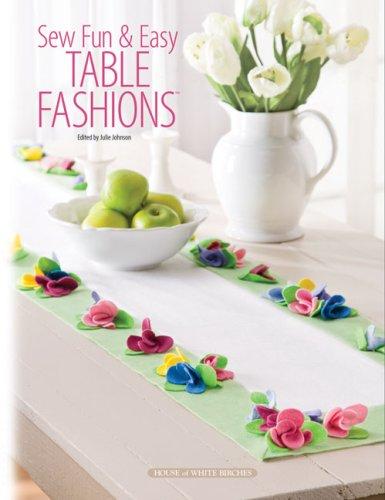 Sew Fun & Easy Table Fashions: Johnson, Julie