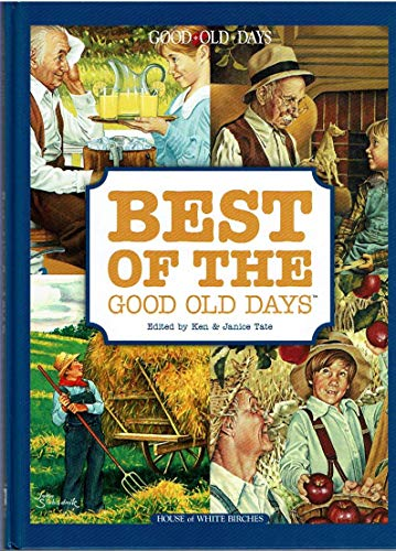 9781592172023: Best of the Good Old Days