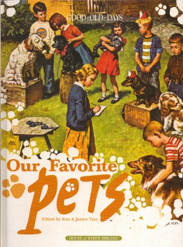 9781592172139: Our Favorite Pets From the Good Old Days