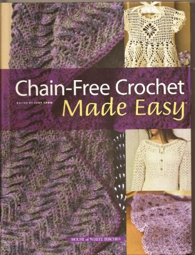 9781592172252: Chain-Free Crochet Made Easy