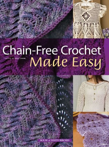 9781592172269: Chain-Free Crochet Made Easy