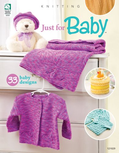 9781592172429: Knitting Just for Baby: 33 baby designs (House of White Birches)