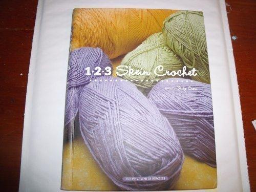 9781592172542: 123 Skein Crochet
