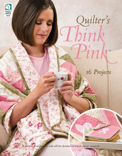 9781592172627: Quilter's Think Pink