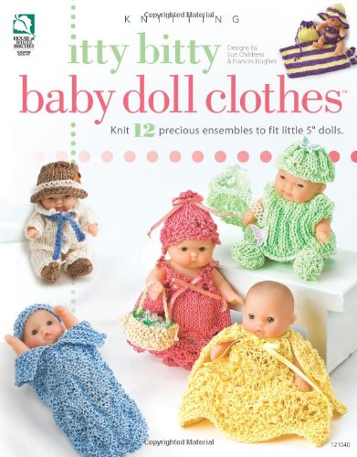 9781592172894: Itty Bitty Baby Doll Clothes (Annie's Attic: Knit)