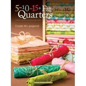 9781592172986: 5-10-15 Fat Quarters