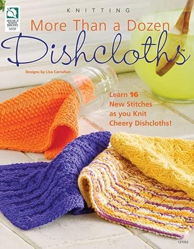 9781592173006: More Than a Dozen Dishcloths