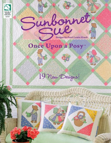 9781592173105: Sunbonnet Sue: Once Upon a Posy