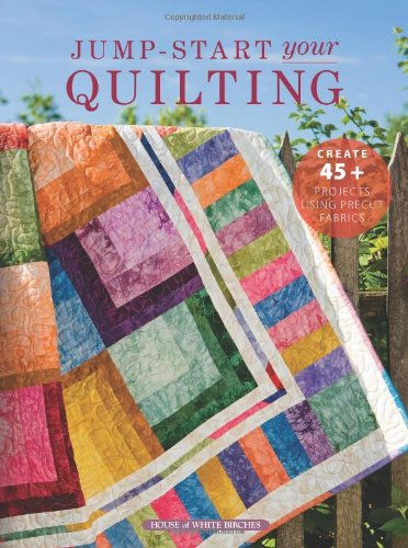 9781592173150: Jump-Start Your Own Quilting