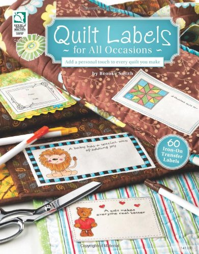 Quilt Labels for All Occasions: Smith, Brooke