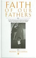 9781592210183: Faith of Our Fathers: An Examination of the Spiritual Life of African and African-American People