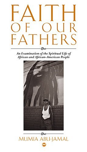 9781592210190: Faith of Our Fathers: An Examination of the Spiritual Life of African and African-American People
