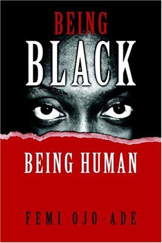 9781592210442: Being Black Being Human