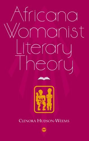 9781592210565: Africana Womanist Literary Theory