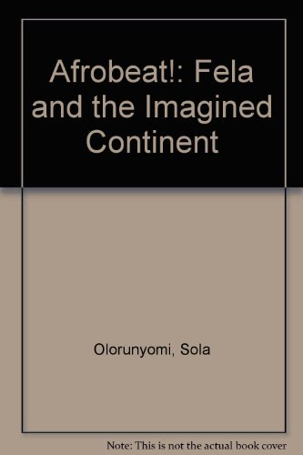 9781592210718: Afrobeat!: Fela and the Imagined Continent