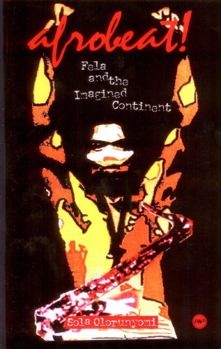 9781592210725: Afrobeat!: Fela and the Imagined Continent