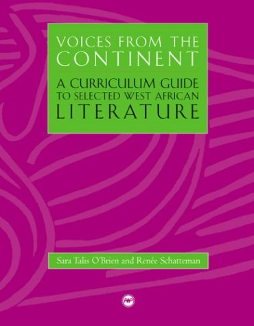 9781592211234: Voices from the Continent: A Curriculum Guide to Selected West African Literature