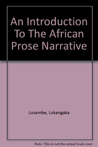 9781592211364: An Introduction To The African Prose Narrative