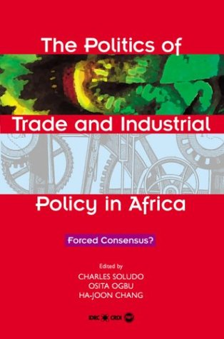 9781592211654: The Politics of Trade: Forced Consensus?