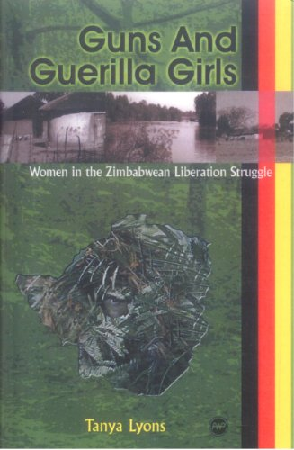 9781592211661: Guns and Guerilla Girls: Women in the Zimbabwean National Liberation Struggle