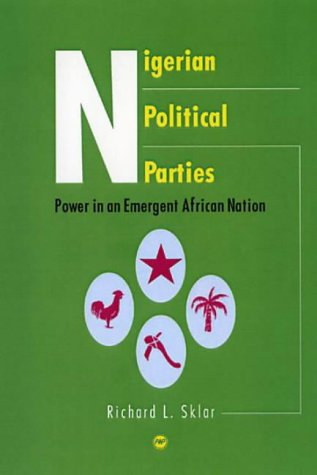 9781592212095: Nigerian Political Parties: Power in an Emergent African Nation