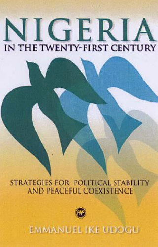 9781592213207: Nigeria in the Twenty-First Century: Strategies for Political Stability and Peaceful Coexistence