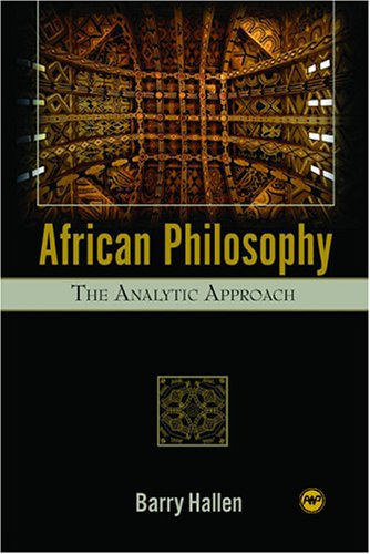 African Philosophy: The Analytic Approach: Barry Hallen