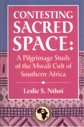 9781592213955: Contesting Sacred Space: A Pilgrimage Study of the Mwali Cult of Southern Africa