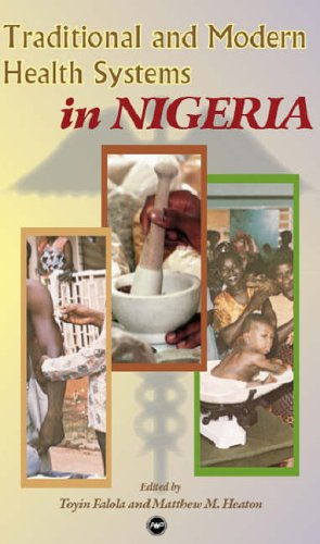 9781592214532: Traditional and Modern Health Systems in Nigeria
