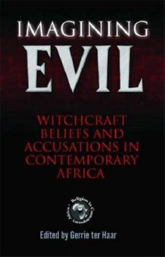 9781592214853: IMAGINING EVIL : Witchcraft Beliefs and Accusations in Contemporary Africa (Religion in Contemporary Africa Series)