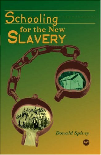 9781592215072: Schooling for the New Slavery: Black Industrial Education, 1868-1915