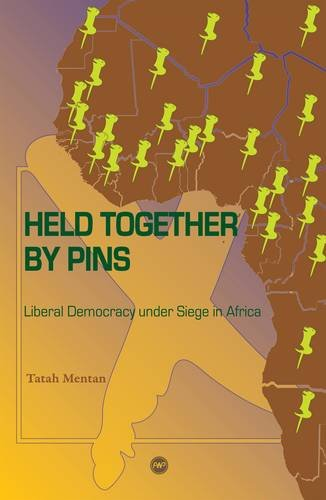 9781592215218: Held Together by Pins: Liberal Democracy under Siege in Africa