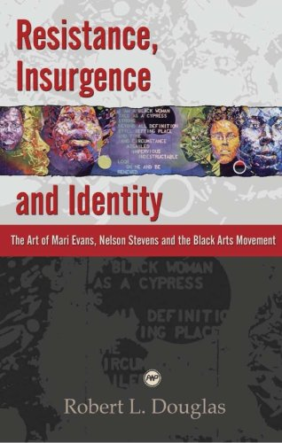 9781592215652: Resistance, Insurgence, and Identity: The Art of Mari Evans, Nelson Stevens, and the Black Arts Movement