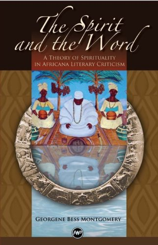 9781592215676: The Spirit and the Word: A Theory of Spirituality in Africana Literary Criticism