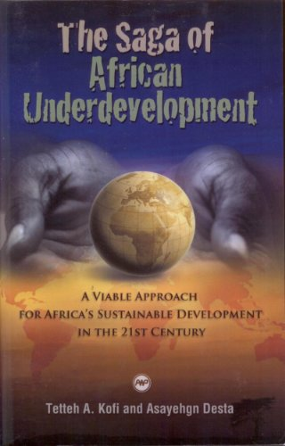 9781592215836: Saga of African Underdevelopment: A Viable Approach for Africa's Sustainable Development in the 21st Century