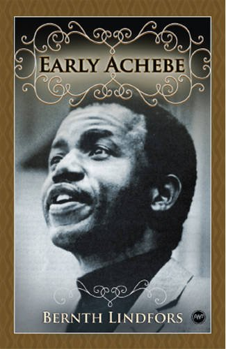 9781592217038: Early Achebe