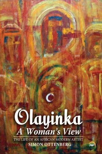 9781592218332: Olayinka: A Woman's View: The Life of an African Modern Artist