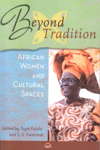 9781592218479: Beyond Tradition: African Women and Cultural Spaces