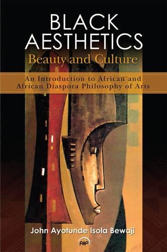 9781592219025: Black Aesthetics: Beauty and Culture: An Introduction to African and African Diaspora Philosophy of Arts