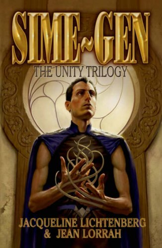 Sime~Gen: The Unity Trilogy: Lichtenberg, Jacqueline; Lorrah, Jean