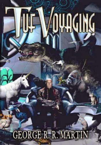 Tuf Voyaging (1592220053) by Martin, George R. R.